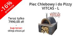 Piec Chlebowy i do Pizzy VITCAS - L teraz 16% taniej. Zapraszamy do naszego sklepu online: http://sklep.vitcas.pl/pl/p/Piec-Chlebowy-i-do-PizzyVITCAS-L/273