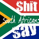 South African Memes   South African Comedy   Funny pictures of South Africa. It's Proudly South...