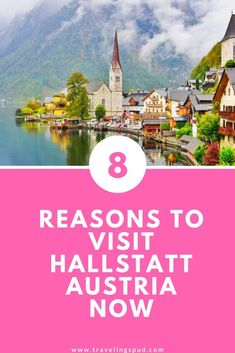 Reasons to Visit Hallstatt Austria