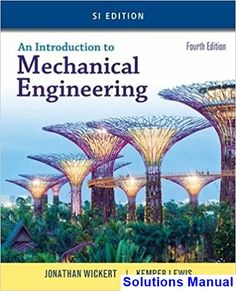 93 best engineering books worth reading images on pinterest solutions manual for introduction to mechanical engineering si edition 4th edition by wickert ibsn 9781305635753 fandeluxe Image collections