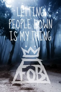 Find yourself a new keep, this town ain't big enough for two of us. -Just One Yesterday, Fall Out Boy Fall Out Boy Quotes, Fall Out Boy Lyrics, Band Quotes, Music Quotes, Band Memes, Save Rock And Roll, We Will Rock You, Panic! At The Disco, My Escape