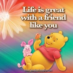 Piglet and Pooh Bear Quote Tigger And Pooh, Winnie The Pooh Quotes, Winnie The Pooh Friends, Pooh Bear, Disney Winnie The Pooh, Eeyore Quotes, Bff Quotes, Best Friend Quotes, Disney Quotes