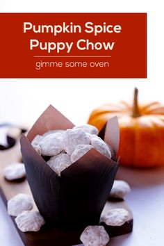 Pumpkin Spice Puppy Chow Can be made with peanut butter or cookie butter. I'm thinking of doing small Mason jars of it for a Halloween/Fall teacher gift.