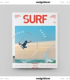 In late Wedge & Lever was hired to redesign Transworld Surf magazine. Our objective was to shift the creative direction in support of a photo-driven editorial model while breathing new life into the magazine format. Editorial Design, Editorial Layout, Print Layout, Layout Design, Poster Layout, Layout Inspiration, Graphic Design Inspiration, Magazine Cover Layout, Magazine Covers