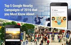 What your Business can Learn from the Best Google Nearby Campaigns in 2016