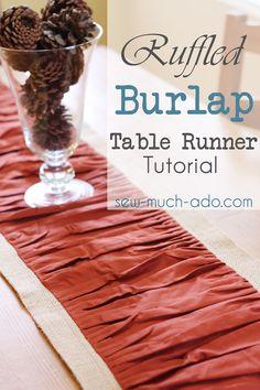 Ruffled Burlap Table Runner Tutorial @ Sew Much Ado