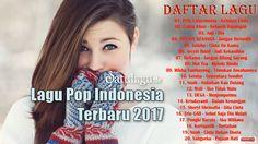 Download 20 Koleksi Lagu Pop Indonesia Terbaru 2017 Terpopuler di satulagu.com lebih mudah dan cepat, Cakra Khan Kekasih Bayangan, Geisha Cinta Itu Kamu