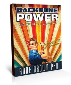 Can Saying NO! Improve your Success?  Power to Say No!  Backbone Power The Science of Saying No brings insight into waking up, making the decision to set an intention, and accept the challenge of learning to say NO, which means YES for you. As you begin practicing your own self-care and gaining inner peace, you will come to the realization that you are the priority.