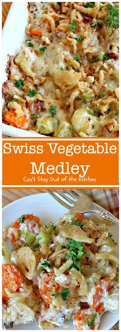 Swiss Vegetable Medley | Can't Stay Out of the Kitchen | fabulous #casserole is great for the #holidays. Uses #SwissCheese #FrenchFriedOnions & cream of mushroom soup. #vegetables