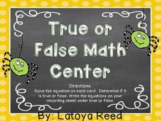 Addition Equations True/False Math Center 1.OA.7