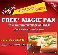 Free Magic Pan Pizza on Order of Rs. Hurry avail your deal now . Coupons, Pizza, Tasty, Magic, Free, Coupon