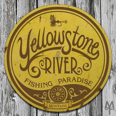 Yellowstone River Fishing Paradise vintage, decorative metal wall sign made by Montana Treasures in Bozeman, Montana. Shop now!