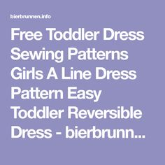 Free Toddler Dress Sewing Patterns Girls A Line Dress Pattern Easy Toddler Reversible Dress - bierbrunnen.info