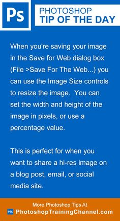 When you're saving your image in the Save for Web dialog box (File >Save For The Web…) you can use the Image Size controls to resize the image.  You can set the width and height of the image in pixels, or use a percentage value.This is perfect for when you want to share a hi-res image on a blog post, email, or social media site.