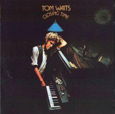 Tom Waits, Closing Time