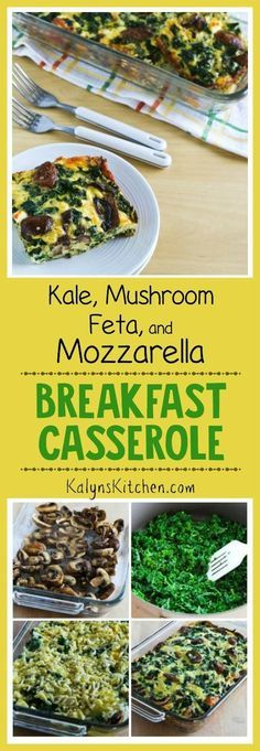 I made this Kale, Mushroom, Feta, and Mozzarella Breakfast Casserole several times for guests before I decided I needed to put the recipe on the blog, and this low-carb, gluten-free, and South Beach Diet friendly breakfast casserole is really delicious! [found on KalynsKitchen.com]