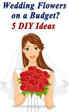 DIY ideas for wedding flowers on a budget. | http://MyOnlineWeddingHelp.com