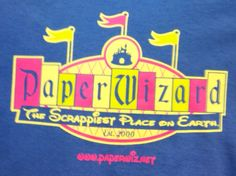 Paper Wizard-the Scrappiest Place on Earth (TM) woman's T-shirt. $13.99-$15.99.  Available at www.paperwiz.net