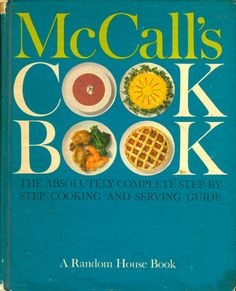 McCall's Cook Book Cookbook Review - Collectibility