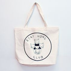 Stay Home Club tote bag. I am a proud member of this club, now I just need my tote. ^~^