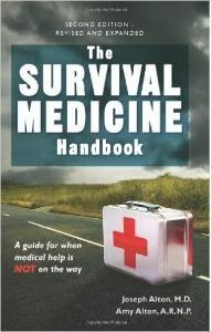 The Survival Medicine Handbook by Dr. Bones + Nurse Amy! http://happypreppers.com/First-aid.html