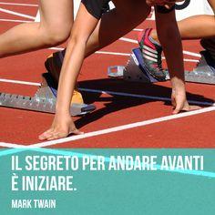 Il segreto per andare avanti è iniziare.  (Mark Twain)
