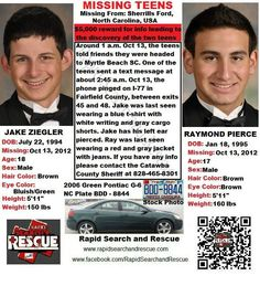 Raymond and Jake are believed to be together. They may travel to Myrtle Beach, South Carolina in a green 2006 Pontiac G6 with North Carolina license plates BDD-8844. If you have any information on this case please contact CUE Center For Missing Persons at (910) 343-1131 or 24 hour tip line (910) 232-1687.