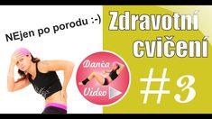Cvičení po porodu - zdravotní cvičení | DancaVideo.com Warrior Workout, Tabata, Victoria, Tv, Youtube, Movies, Movie Posters, Films, Television Set