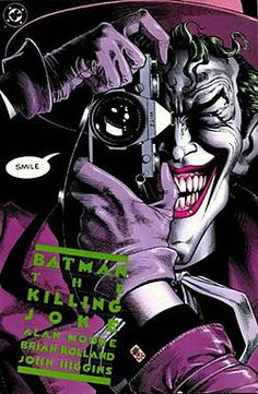 Not a dream! Not a hoax! Not a joke! The Joker reveals himself as a failed comedian before the Red Hood incident. Now that you know, he'll have to torture Commissioner Gordon by crippling daughter Barbara (yes, as in Batgirl). Written by Alan Moore (he knows the score).