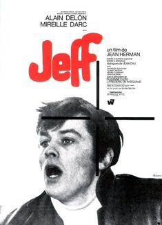 Picture of Jeff Alain Delon, Film France, Film D'action, Bros, French Films, Terms Of Service, Thriller, Che Guevara, Nostalgia
