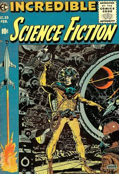 Incredible Science Fiction n°33 (EC Comics) by Wally Wood
