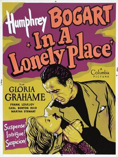 Nicholas Ray's Hollywood noir In A Lonely Place.