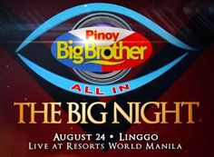 """PBB All In """"The Big Night"""" will telecast live at Resort World Manila on August Resorts World Manila, Big Night, August 24, King Logo, Pinoy, Brother, News, Painting, Painting Art"""