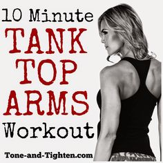 Tank Top Arms – All you need is 10 minutes to be ready to go sleeveless this summer 10 Minute Tank Top Arms Workout just in time for summer! Minute Tank Top Arms Workout just in time for summer! Tone-and- Fitness Diet, Fitness Motivation, Health Fitness, Workout Fitness, Fitness Hacks, Fitness Fun, Tank Top Arms, Arm Workouts At Home, 15 Minute Workout