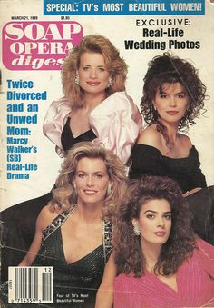 This 1989 issue of Soap Opera Digest features a cover story on TV's most beautiful women features Mary Beth Evans, Finola Hughes, Nina Arvenson & Kristian Alfonso on the cover and also includes Ma. Soap Opera Stars, Soap Stars, Bold And The Beautiful, Most Beautiful Women, Mary Beth Evans, Kristian Alfonso, Fashion Models, Fashion Beauty, Josh Taylor