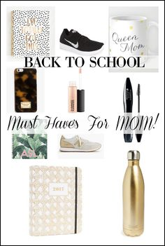 Back to School Must Have's for Moms! See all the fashion and organization essentials an on-the-go Mom needs to tackle another busy school year!