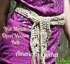 """Last Minute Open Weave Belt By Mistie Bush June 2015 americancrochet.com The Last Minute Open Weave Belt is a great addition to the series. It is easy to make and takes very little yarn and time. I used Juniper Moon Farm """"Zooey"""" yarn which I bought at my LYS and a Brittany G hook. ... Read More about Last Minute Open Weave Belt"""