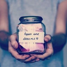 Hopes and dreams jar. Write down your earnest desires, and put them in the jar so you never forget. Sometimes it's hard to commit our dreams to paper, because we fear that they won't come true. But if you really want to be honest, be truthful about what you'd like to happen. There's the challenge.