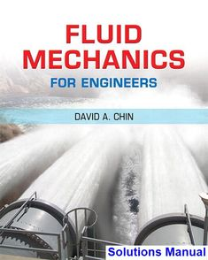 Fluid mechanics fundamentals and applications 3rd edition pdf fluid mechanics for engineers 1st edition chin solutions manual test bank solutions manual fandeluxe Image collections
