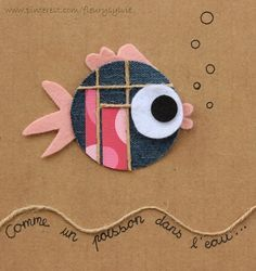 the fish - Weihnachten Craft Stick Crafts, Diy Crafts To Sell, Felt Crafts, Crafts For Kids, Recycled Crafts, Handmade Crafts, Creative Birthday Cards, Baby Shower Labels, Vintage Notebook