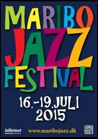 Maribo Jazz Festival 2015: 16.-19. juli - Danmarks Hyggeligste Jazz Festival #maribo #maribo_jazz #lolland