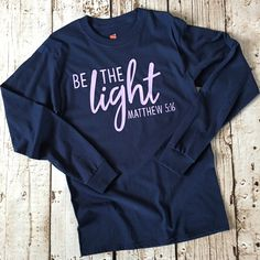 Jesus Shirt Christian Shirt Christian T Shirt Christian Blessed Shirt Bible Verse Be The Light Gift Women Gift For Her Jesus - Fashionable T Shirt - Ideas of Fashionable T Shirt - Jesus Shirts, Christian Clothing, Christian Shirts, T Shirts With Sayings, Cute Shirts, Blessed Shirt, Vinyl Shirts, Verse, Christen