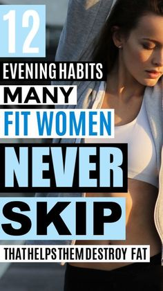 If you want to have a stronger fitness motivation and reach your fitness goals, then definitely read over these weight loss tips. They'll help you lose weight quick. # health and Fitness 12 Evening Habits Fit Women Always Do Fitness Goals For Women, Fitness Models, Health And Fitness Tips, Health Goals, Fitness Couples, Female Fitness, Health Diet, Fitness Workouts, Fitness Snacks