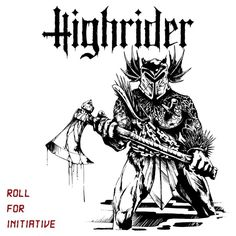 Album Review: HIGH RIDER Roll For Initiative