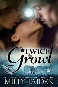 Twice The Growl (Paranormal Dating Agency, Book 1) by Milly Taiden
