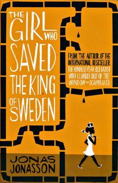 The Girl Who Saved the King of Sweden Jonas Jonasson 5/5