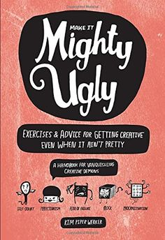 Make It Mighty Ugly: