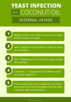 Method – 1: (Coconut Oil – Internal Intake)  Coconut oil, when taken internally in your daily diet will definitely help you to boost up the immunity and fight against the microbes raising the infection.