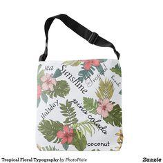 Tropical Floral Typography Over Shoulder Tote Bag