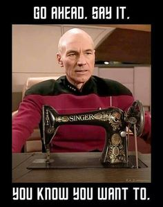 All you Trekker and sewing fans. Make It Sew! Sewing Humor, Starship Enterprise, Vintage Sewing Machines, Geek Humor, Live Long, New Movies, Star Trek, I Laughed, Nerdy
